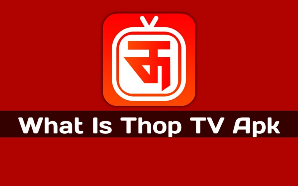 What is ThopTV App