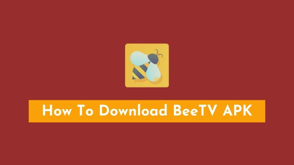 How To Download BeeTV APK On Various Devices?