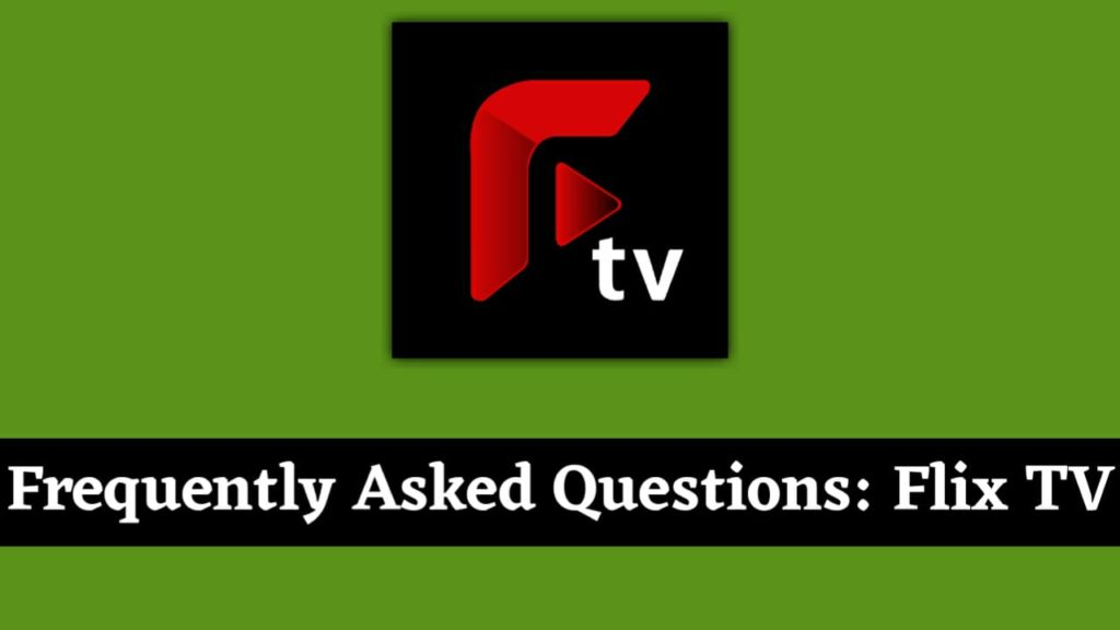 Frequently Asked Questions: Flix TV