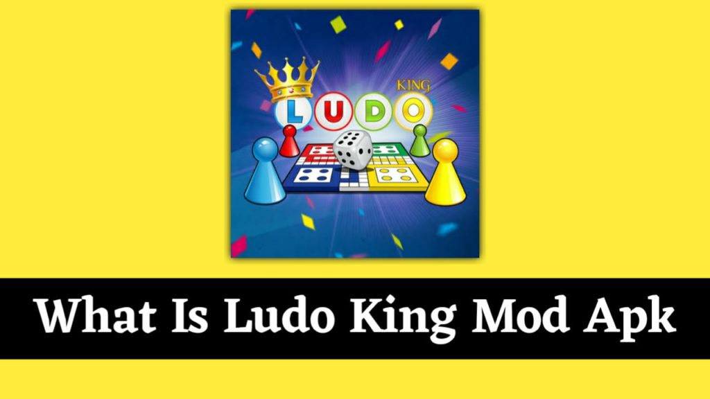 What Is Ludo King Mod Apk