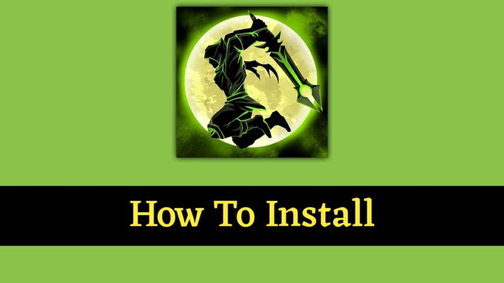 How To Install shadow of death